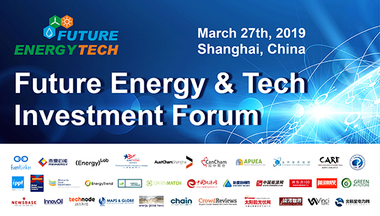 Future Energy & Tech Investment Forum, March 27 in Shanghai
